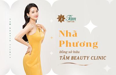 Nhã Phương – Nữ diễn viên xinh đẹp, tài năng xuất hiện với vai trò là nhà đồng sở hữu của Tâm Beauty Clinic