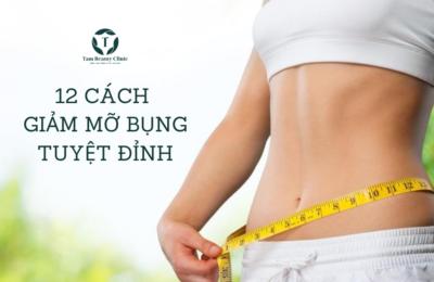 12 cách giảm mỡ bụng bạn không thể bỏ qua
